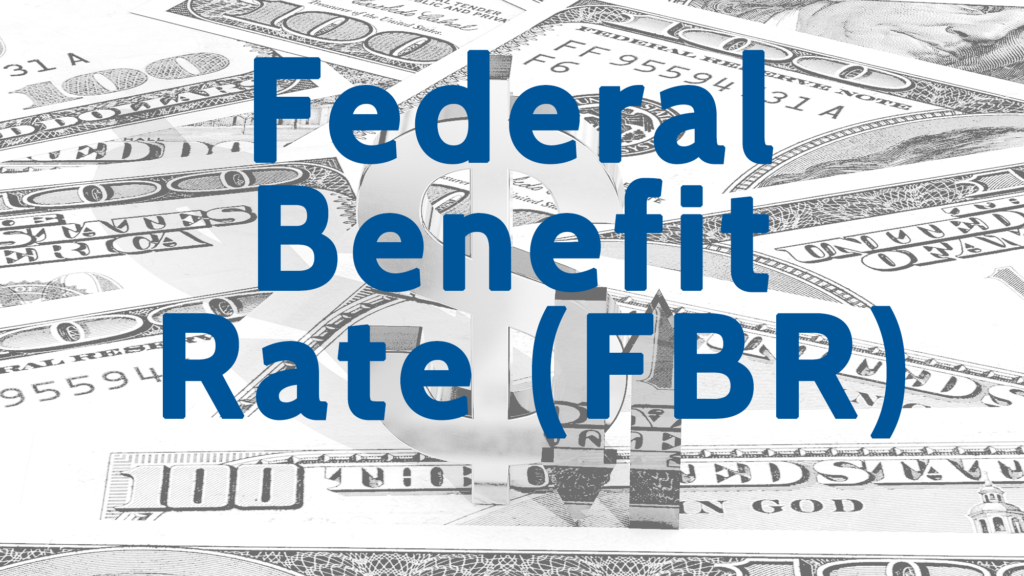 What is Federal Benefit Rate
